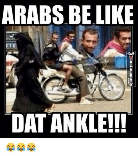 Funny Arab Memes In English - kpattioaelsuべ llioa apauo3e1suicg arabs belik dat ankle