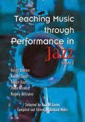 Teaching Music Through Performance by Music Education