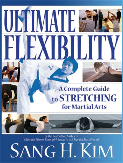 the complete martial artist books ultimate flexibility complete guide to for