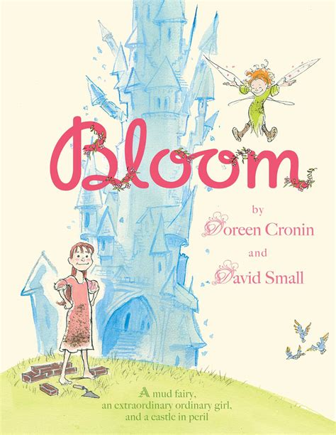 bloom book by doreen cronin david small official