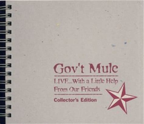 gov't mule live with a little help from our friendsthe