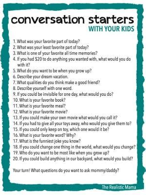 some great conversation starters here 50 questions to ask