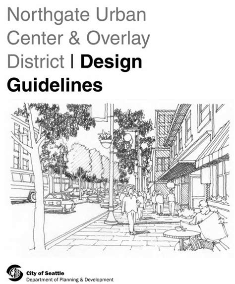 design guidelines seattle northgate design guidelines under review by city council