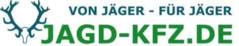 Kfz Versicherung 23 G Nstiger by G 252 Nstige Jagd Kfz Versicherung Von J 228 Ger F 252 R J 228 Ger