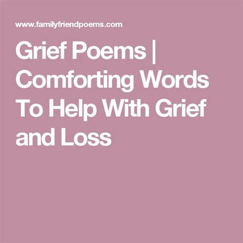 words of comfort to a grieving mother 1000 ideas about grief poems on pinterest goodpasture