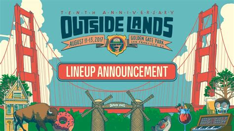 festival san francisco 2017 outside lands 2017 lineup announcement san francisco