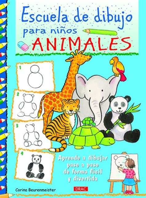 escuela de dibujo para ni 209 os animales corina beurenmeister comprar el libro
