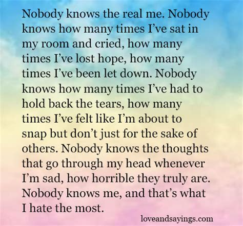 The Real Me nobody knows the real me and sayings