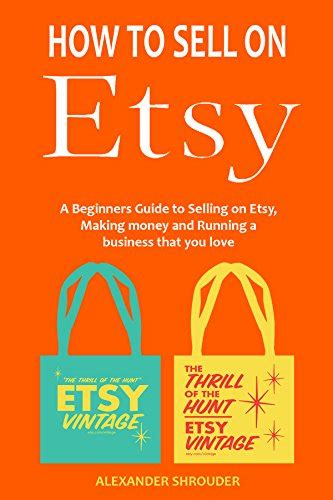 how to start a business buying and selling houses how to sell on etsy start an ecommerce business that you love a beginners guide to