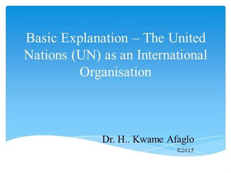 powerpoint templates united nations basic explanation the united nations un authorstream