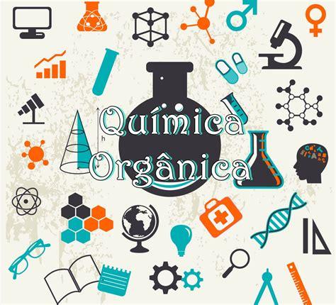 quimica organica nombre de las cadenas qu 205 mica tudo sobre qu 237 mica org 226 nica videoetec