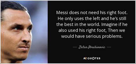 best zlatan ibrahimovic quotes zlatan ibrahimovic quotes image quotes at hippoquotes