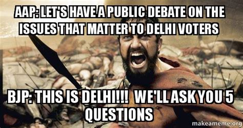 Lets Have Sex Meme - aap let s have a public debate on the issues that matter