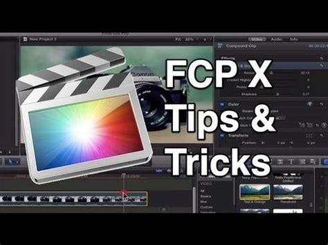final cut pro tricks final cut pro x tips and tricks youtube