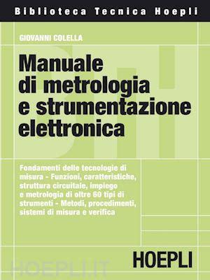 libreria elettronica manuale di metrologia e strumentazione elettronica