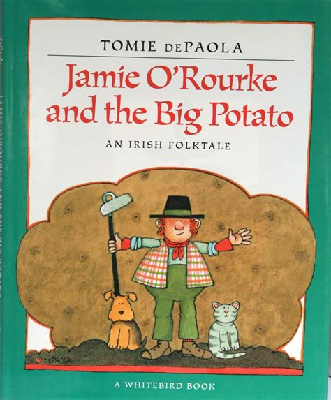 the potato parable books o rourke and the big potato tomie depaola
