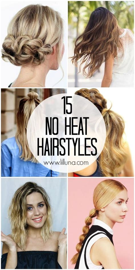 casual hairstyles without heat 15 no heat hairstyles easy hairstyles that don t require