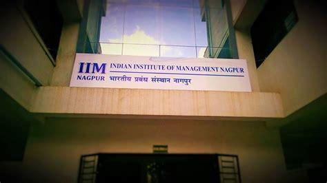Second Mba From Iim by 10 Things That Make Iim Nagpur Special Insideiim
