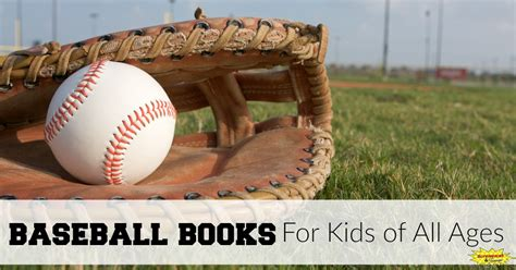 baseball picture books baseball books for of all ages