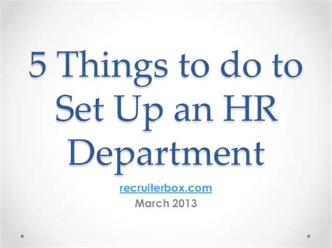 5 Things To About by 5 Things To Do To Set Up An Hr Department