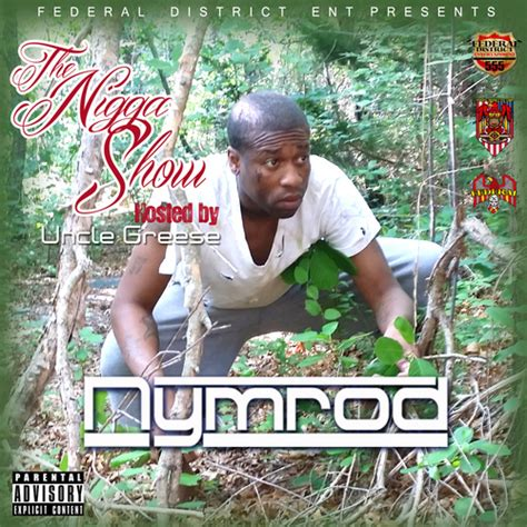 house nigga nymrod quot field nigga house nigga quot download added by federal district records