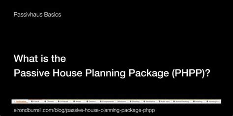 passive house planning package what is the passive house planning package phpp passivhaus in plain english more