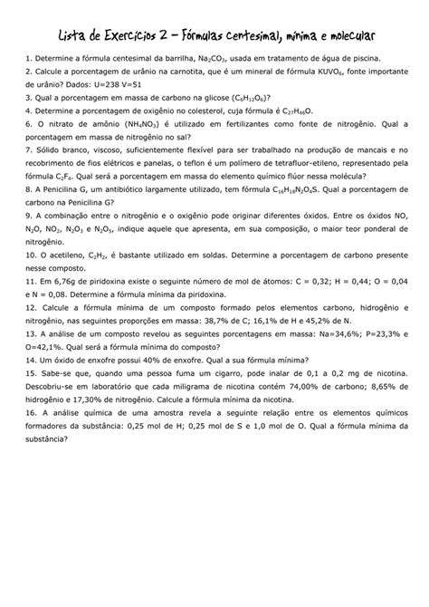 Lista de Exercícios - Fórmulas molecular, mínima e centesimal
