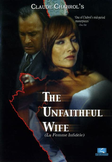 film the unfaithful wife the unfaithful wife best movies by farr
