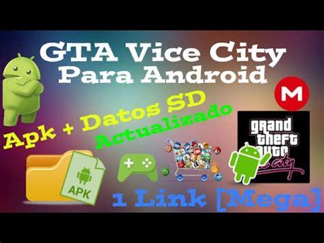 gta vice city full version apk download gta vice city para android apk datos sd 1 link mega