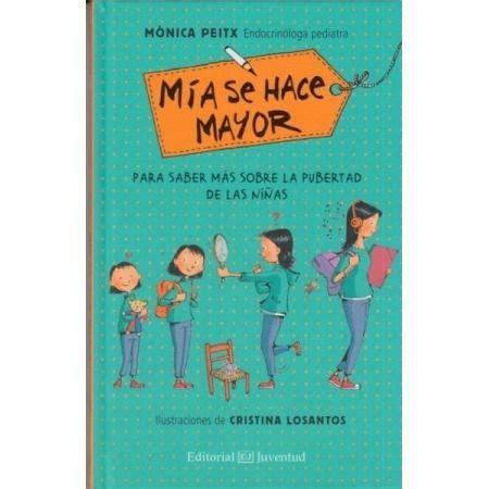 libro mia se hace mayor m 237 a se hace mayor libro de la editorial juventud 9788426143563