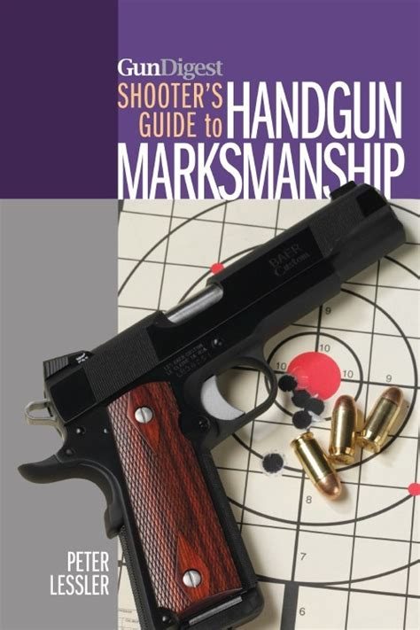 a shooters guide to trapshooting books editor s gun digest shooter s guide to handgun