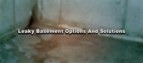 leaky basement options and solutions aquatech basement
