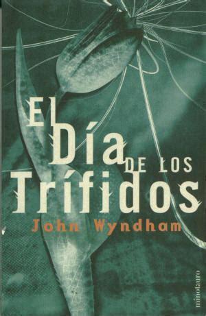 libro south and west from libro el d 237 a de los tr 237 fidos de john wyndham 1951 the