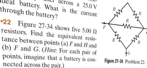 part g what is the equivalent resistance of the resistor network figure 27 34 shows five 5 00 ohm resistors find t chegg