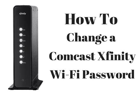 how to change comcast xfinity wi fi password new xfinity