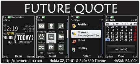 god themes nokia c2 future quote theme for nokia x2 00 c2 01 240 215 320