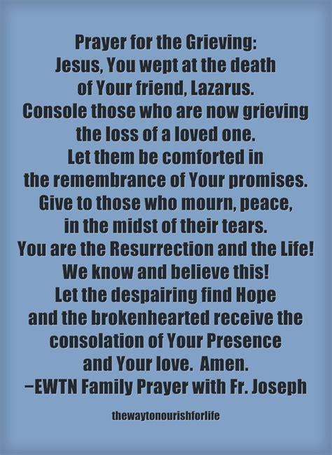 prayer comfort bereaved family prayer for those who are grieving the death of a loved one