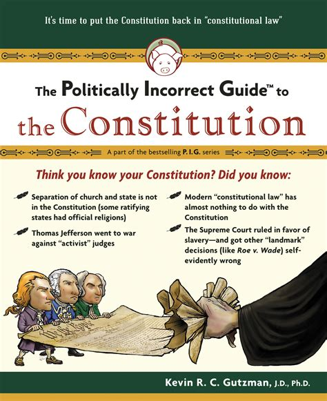 the politically incorrect guide to christianity the politically incorrect guides books the politically incorrect guide to the constitution