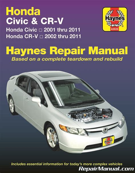 motor auto repair manual 2001 honda civic user handbook haynes honda civic 2001 2011 cr v 2002 2011 car service repair manual