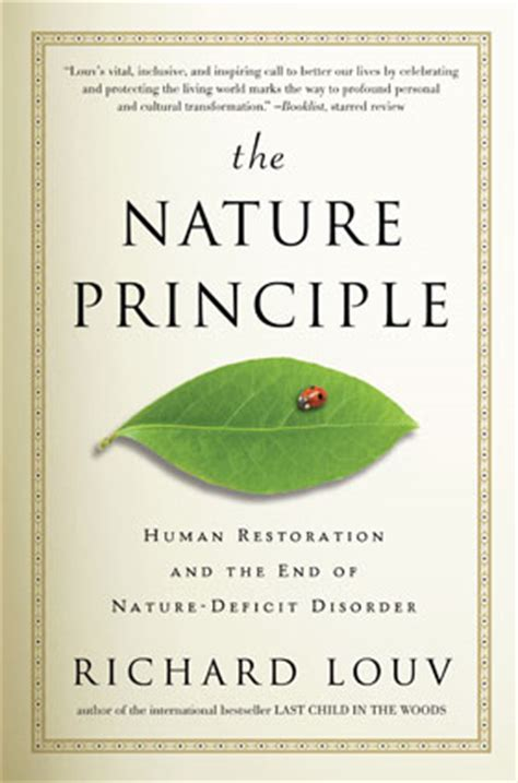 of nature a novel books the nature principle overview richard louv