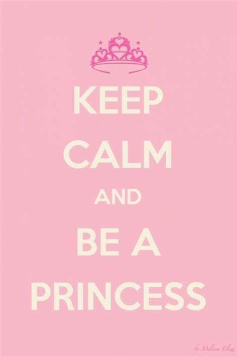 imagenes de keep calm its a girl keep calm and be a princess pictures photos and images