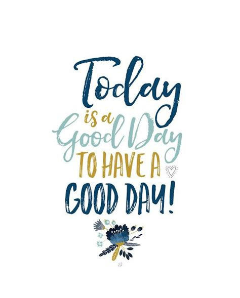 printable morning quotes 25 best ideas about good day wishes on pinterest have