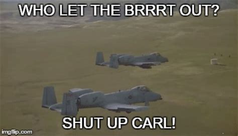 Shut Up Carl Meme - military imgflip