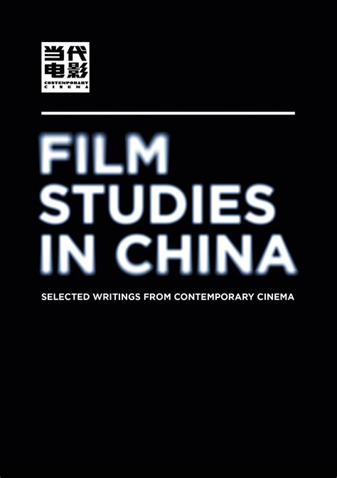 film studies recommended reading film studies in china selected writings from contemporary