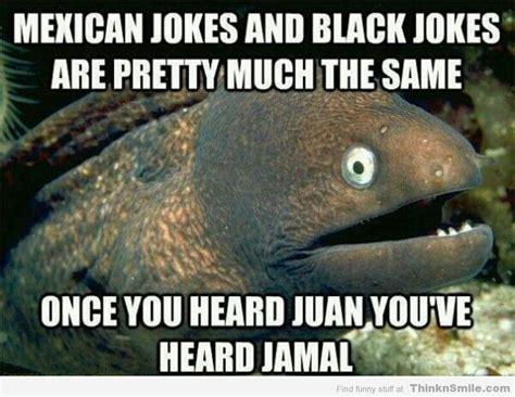 joking meme mexican joke meme memes