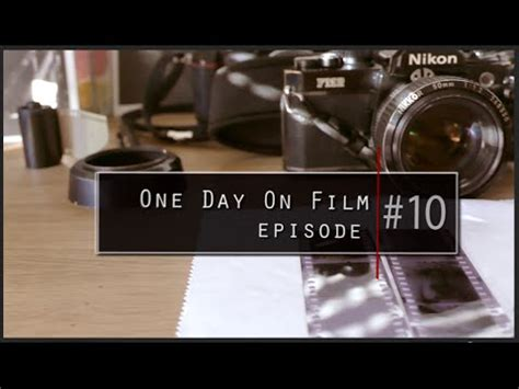 one day film youtube one day on film 10 film photography nikon fm2n 50mm