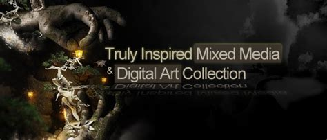 digitally inspired media truly inspired mixed media and digital art collection
