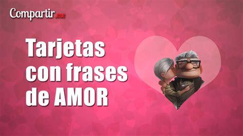 imagenes con frases de amor originales tarjetas con frases de amor originales para descargar