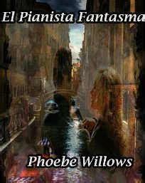 libro el pianista ver tema el pianista fantasma phoebe willows paranormal 161 161 193 brete libro foro sobre