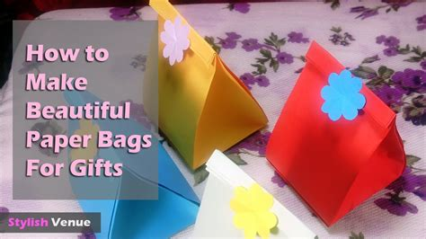How To Make Beautiful Paper Bags - how to make beautiful paper bags for gifts paper